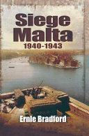 Siege Malta 1940 1943