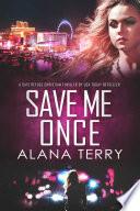 Save Me Once