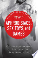 Aphrodisiacs Sex Toys And Games Book