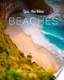You Are Here  Beaches