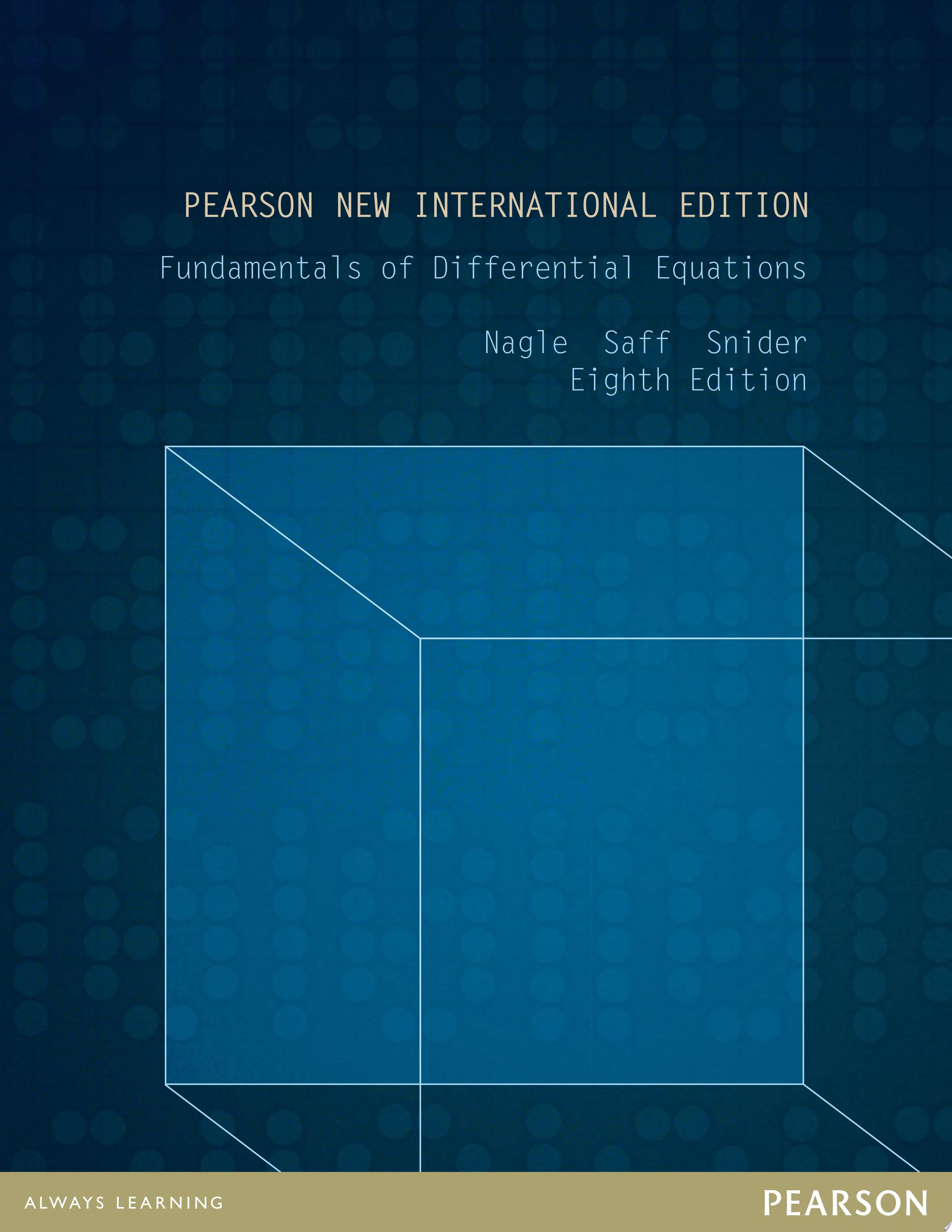 Fundamentals of Differential Equations  Pearson New International EditionEdition