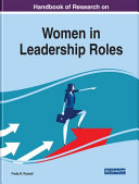 Handbook of Research on Women in Leadership Roles
