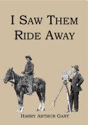 I Saw Them Ride Away