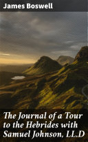 Pdf The Journal of a Tour to the Hebrides with Samuel Johnson, LL.D