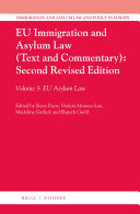 EU Immigration and Asylum Law  Text and Commentary   Second Revised Edition