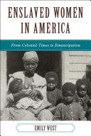 Enslaved Women in America ebook