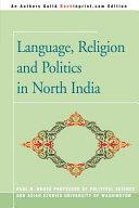 Language  Religion and Politics in North India