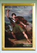 Scottish Theatre  Diversity  Language  Continuity