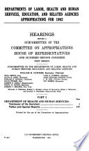 Departments of Labor  Health and Human Services  Education  and Related Agencies Appropriations for 1992