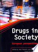 Drugs in Society  : European Perspectives
