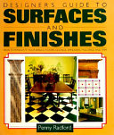 Designer s Guide to Surfaces and Finishes Book