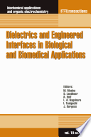 Dielectrics And Engineered Interfaces In Biological And Biomedical Applications Book PDF