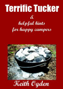 Terrific Tucker & Helpful Hints for Happy Campers