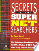 Secrets Of The Super Net Searchers