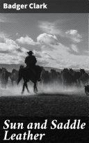 Sun and Saddle Leather [Pdf/ePub] eBook