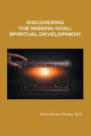 Discovering the Missing Goal: Spiritual Development Pdf/ePub eBook