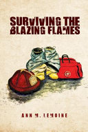 Surviving the Blazing Flames