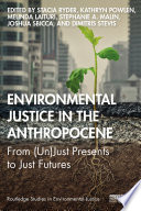 Environmental Justice in the Anthropocene