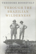 Through the Brazilian Wilderness Pdf/ePub eBook