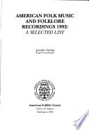 American folk music and folklore recordings : a selected list