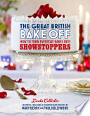 The Great British Bake Off  How to turn everyday bakes into showstoppers