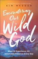 Pdf Encountering Our Wild God
