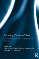 Pdf Producing Christian Culture Telecharger