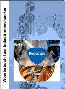 Industriemechaniker- Woerterbuch: deutsch-englisch (Metall- + Fertigungstechnik)