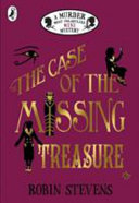 The Case of the Missing Treasure  a Murder Most Unladylike Mini Mystery Book
