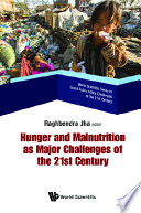 Hunger And Malnutrition As Major Challenges Of The 21st Century