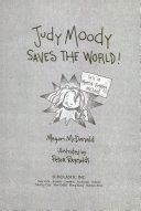 Judy Moody Saves the World Book