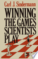 Winning The Games Scientists Play Book PDF