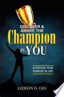 Discover   Awake the Champion in You  Book