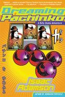 Dreaming Pachinko Book
