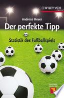 Der perfekte Tipp  : Statistik des Fußballspiels
