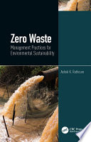 Zero Waste  Management Practices for Environmental Sustainability