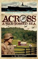 Across A War Tossed Sea