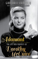 Adamant: The Life and Pursuits of Dorothy McGuire ebook