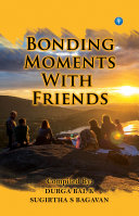 Bonding Moments with friends