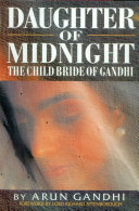 Daughter Of Midnight - The Child Bride of Gandhi