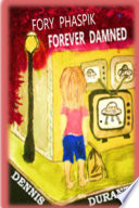 Fory Phaspik - Forever Damned