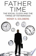 Father Time  The Social Clock and the Timing of Fatherhood