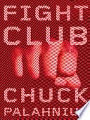 Fight Club  A Novel