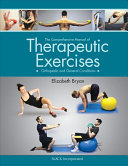 The Comprehensive Manual Of Therapeutic Exercises Book PDF