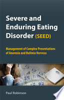 Severe and Enduring Eating Disorder  SEED