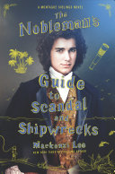 The Nobleman s Guide to Scandal and Shipwrecks