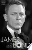James Bond   The Secret History