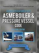 Global Applications of the Asme Boiler & Pressure Vessel Code