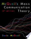 McQuail   s Mass Communication Theory Book PDF