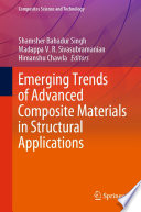 Emerging Trends of Advanced Composite Materials in Structural Applications